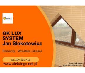 GK LUX SYSTEM - fachowe usługi remontowe we Wrocławiu i okolicach